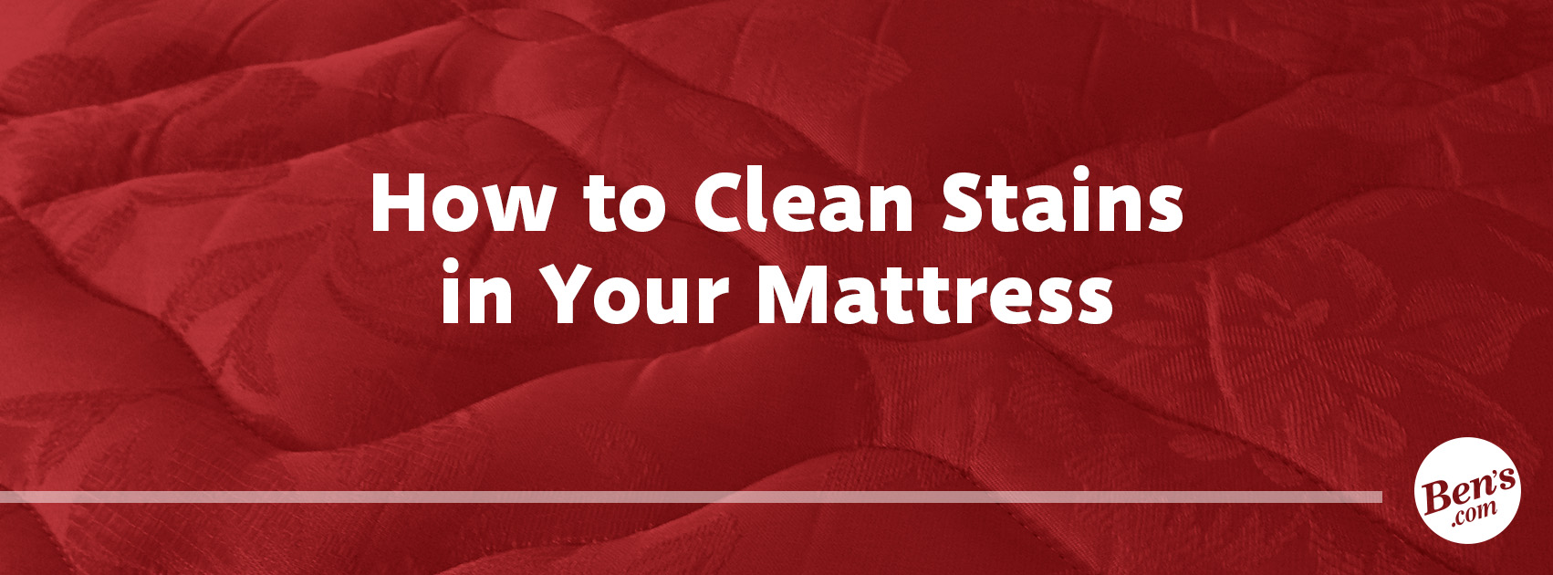How to Clean Stains in Your Mattress | Ben\u0027s Furniture | Atlanta