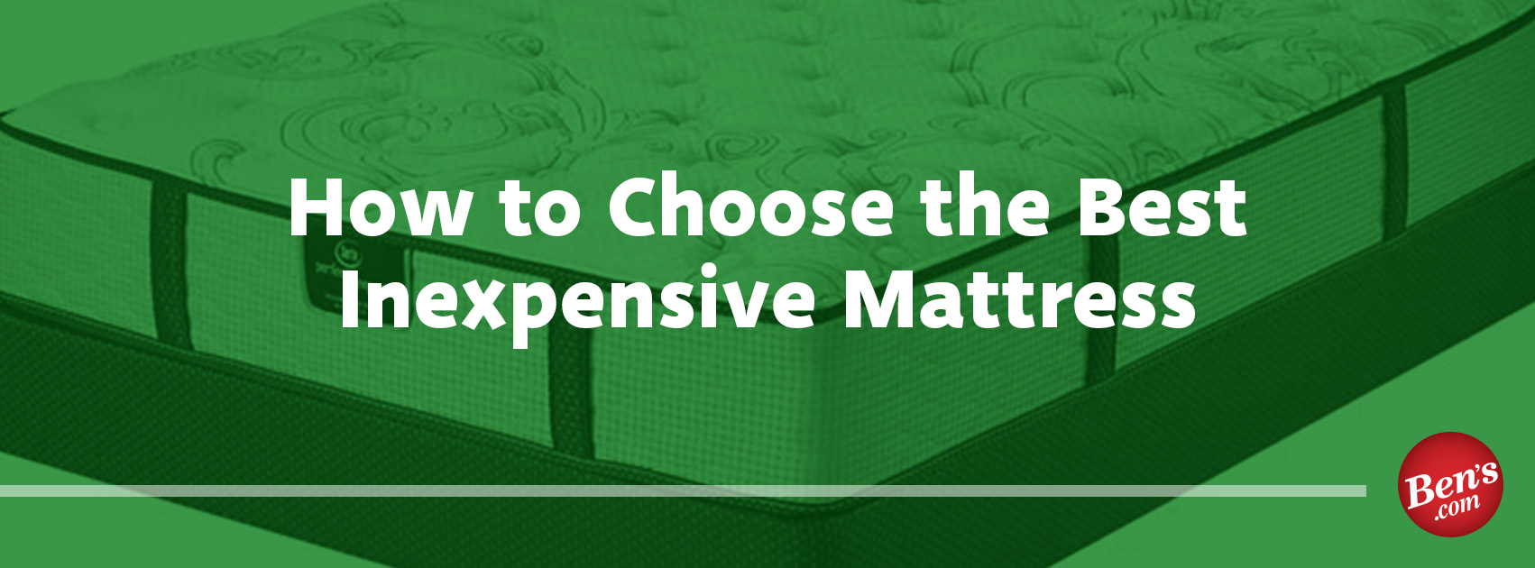 December (7) _ How to Choose the Best Inexpensive Mattress