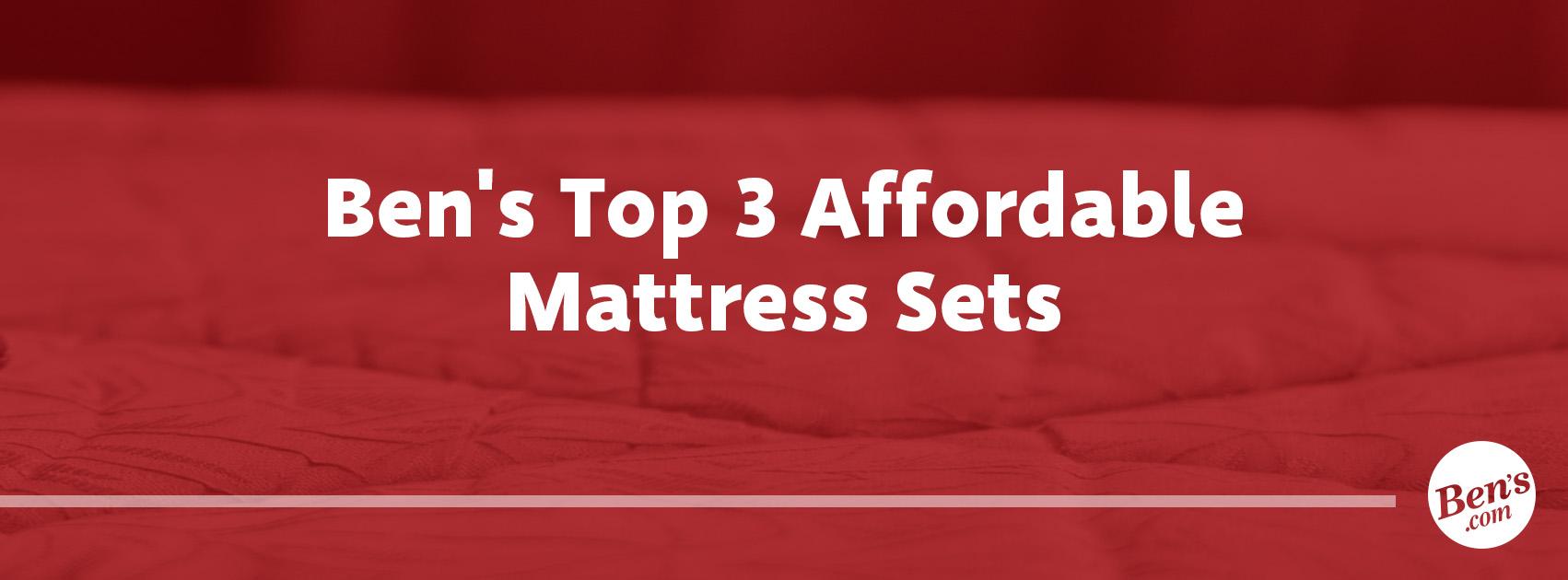November-2-_-Bens-Top-3-Affordable-Mattress-Sets