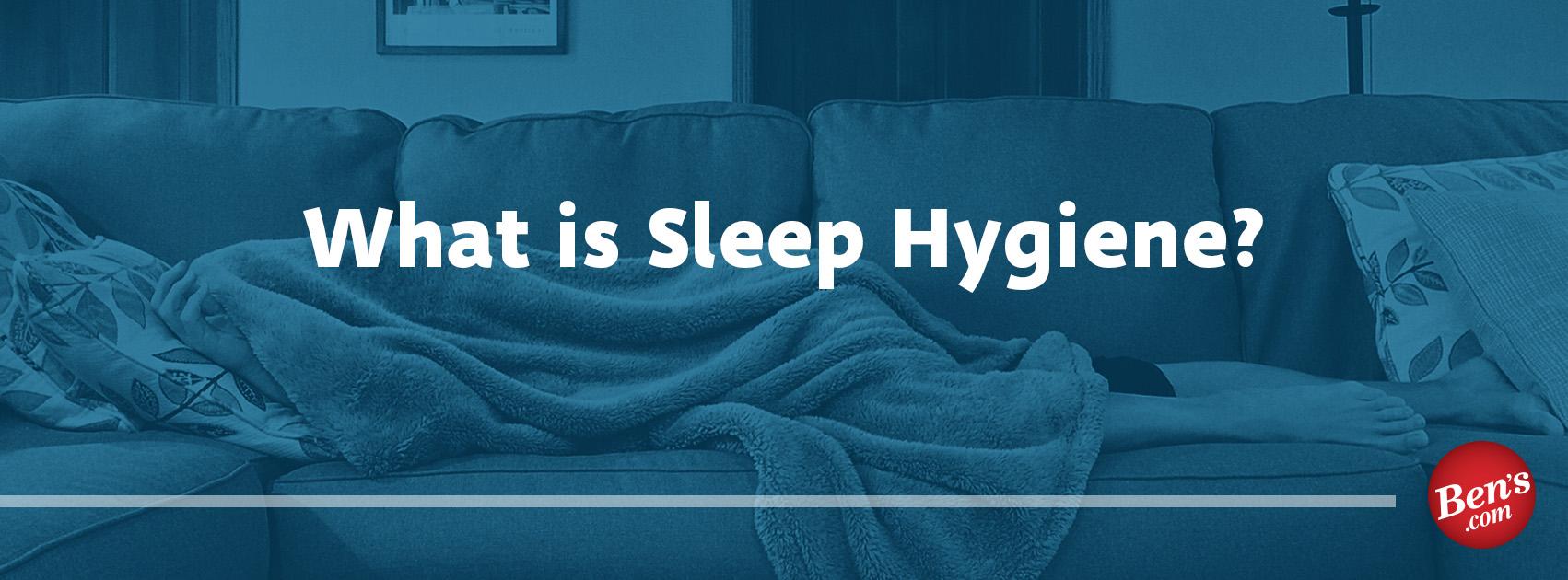 Sleep Hygiene