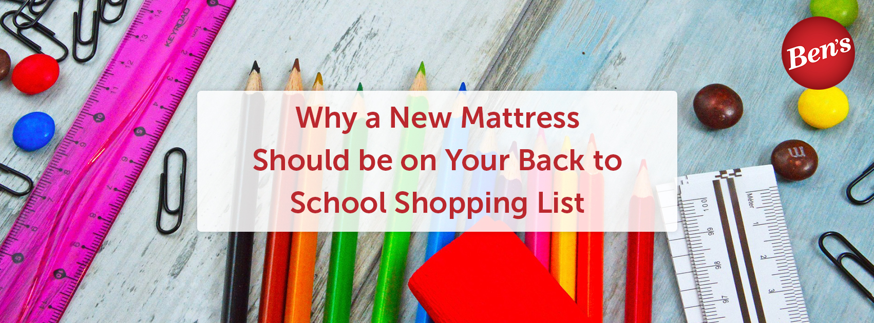 Why a New Mattress Should Be on Your Back to School Shopping List