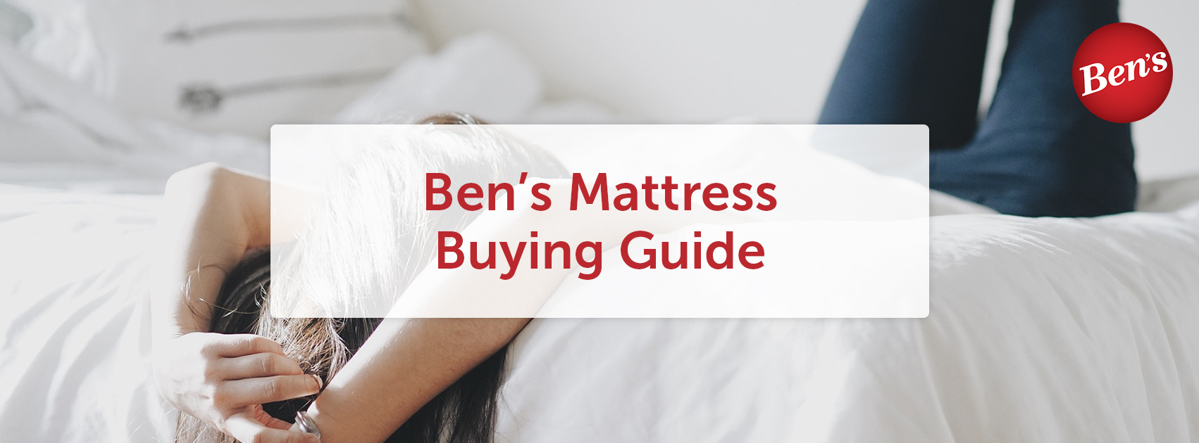 Ben's Mattress Buying Guide