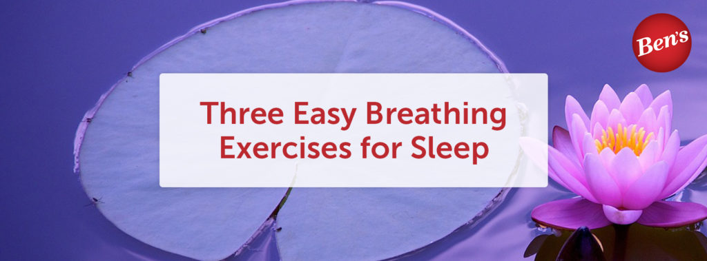 Three Easy Breathing Exercises for Sleep